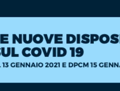 Le nuove disposizioni sul Covid-19: DL 13 gennaio e DPCM 15 gennaio 2021