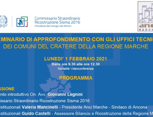 Lunedì 1 Febbraio seminario di approfondimento con gli uffici tecnici dei Comuni del Cratere della Regione Marche