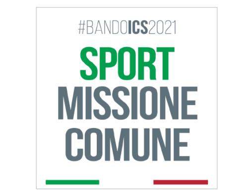 """Per l'anno 2021 disponibili i bandi """"Sport Missione Comune"""" e """"Comuni in Pista"""", dedicati agli Enti Territoriali, oltre alla possibilità di accedere a """"Sport Verde Comune"""""""